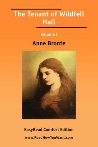 The Tenant of Wildfell Hall Volume I EasyRead Comfort Edition