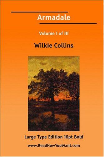 Armadale Volume I of III (Large Print)