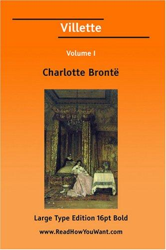 Villette Volume I (Large Print)