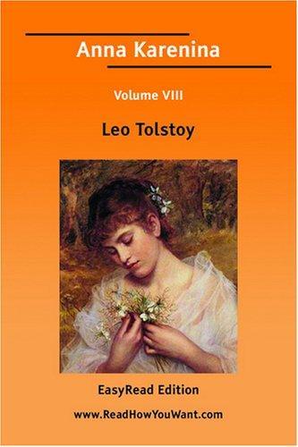 Anna Karenina Volume VIII EasyRead Edition