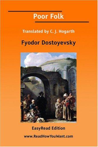 Download Poor Folk Translated by C. J. Hogarth EasyRead Edition