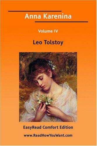 Anna Karenina Volume IV EasyRead Comfort Edition