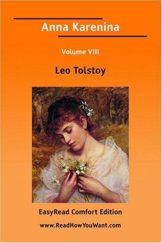 Anna Karenina Volume VIII EasyRead Comfort Edition