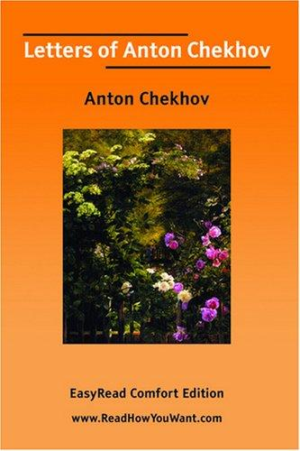 Download Letters of Anton Chekhov EasyRead Comfort Edition