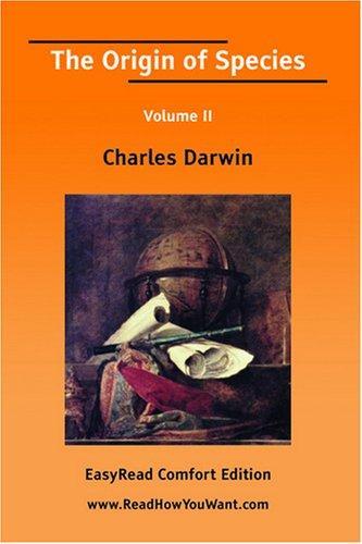 Download The Origin of Species Volume II EasyRead Comfort Edition