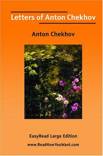 Download Letters of Anton Chekhov EasyRead Large Edition