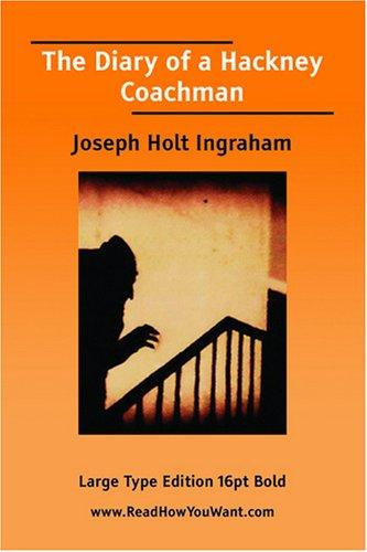 The Diary of a Hackney Coachman (Large Print)