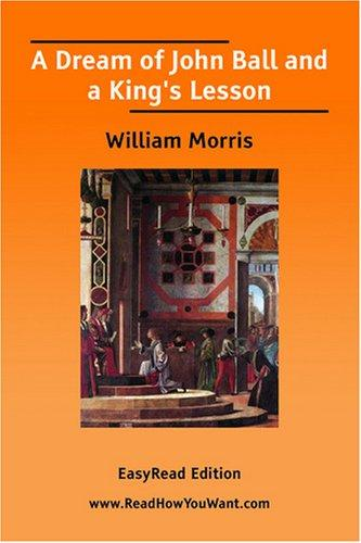 Download A Dream of John Ball and a King's Lesson EasyRead Edition