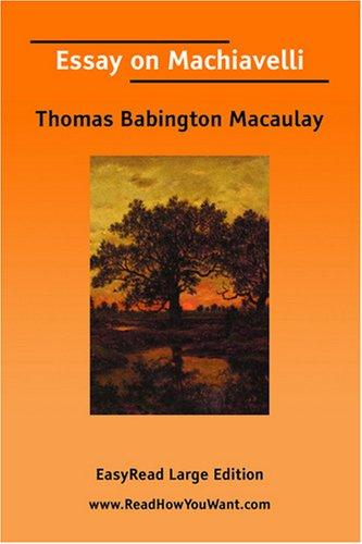Essay on Machiavelli EasyRead Large Edition