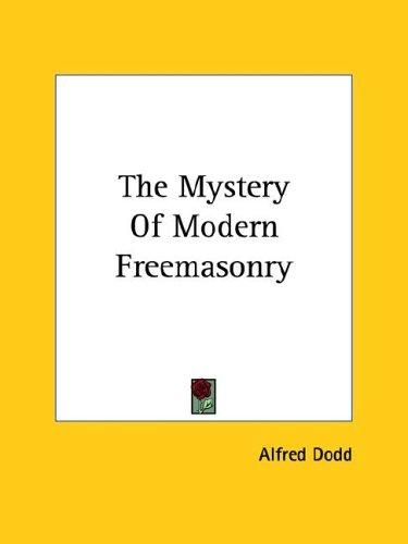 The Mystery of Modern Freemasonry (Open Library)