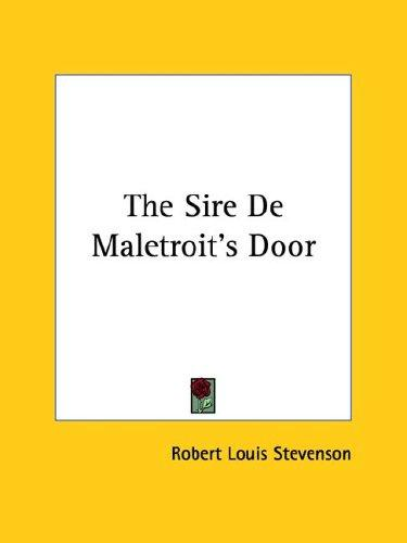 Download The Sire De Maletroit's Door