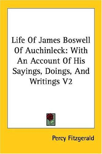 Life of James Boswell (of Auchinleck)