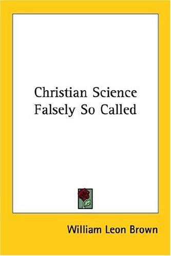 Christian Science Falsely So Called