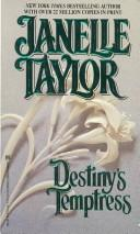 Destiny's Temptress by Janelle Taylor