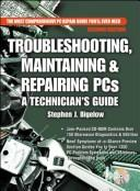 Troubleshooting, Maintaining, and Repairing PCs