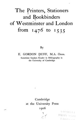 The printers, stationers, and bookbinders of Westminster and London from 1476 to 1535.
