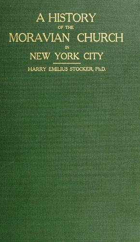 Download A history of the Moravian church in New York city