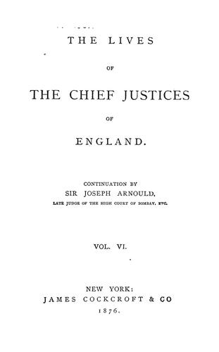 The lives of the chief justices of England.
