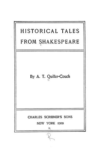 Historical tales from Shakespeare.