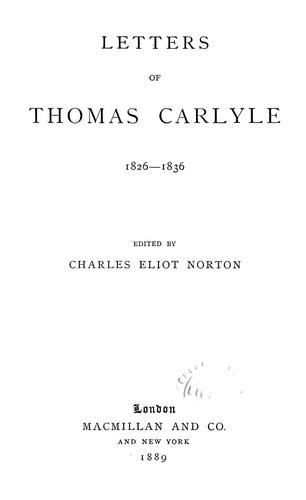 Letters of Thomas Carlyle, 1826-1836