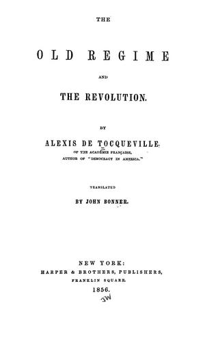 The old regime and the Revolution.