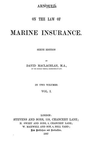 Download Arnould on the law of marine insurance.