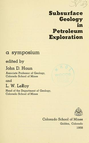 Subsurface geology in petroleum exploration
