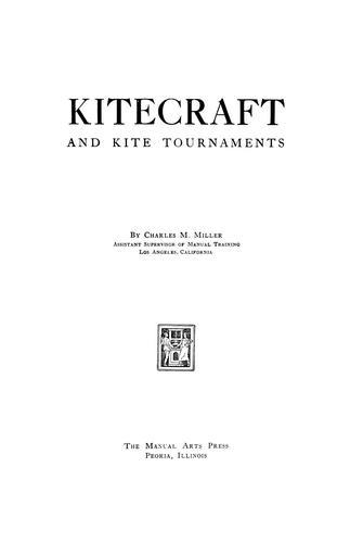 Kitecraft and kite tournaments.