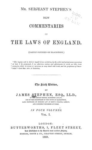 Mr. Serjeant Stephen's New commentaries on the laws of England (partly founded on Blackstone).