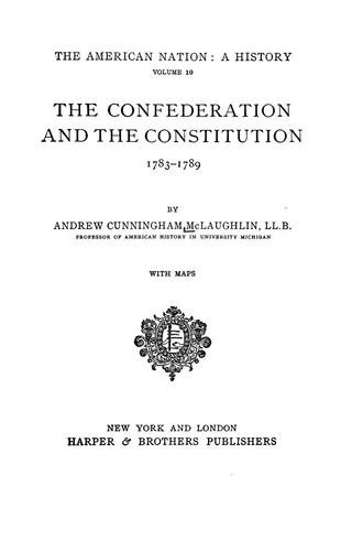 Download The Confederation and the Constitution, 1783-1789