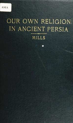Download Our own religion in ancient Persia