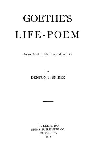 Download Goethe's life-poem as set forth in his life and works