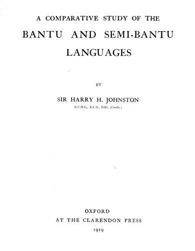 A comparative study of the Bantu and semi-Bantu languages