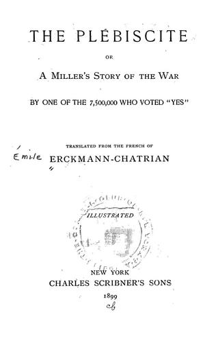 Download The plébiscite, or, A miller's story of the war