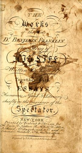 The works of the late Dr. Benjamin Franklin