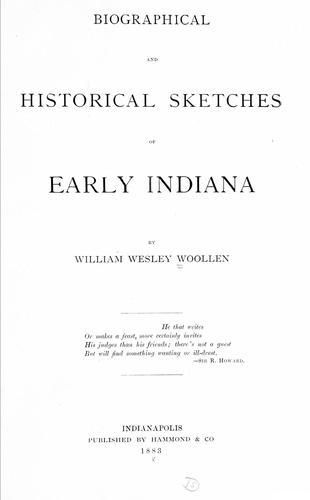 Download Biographical and historical sketches of early Indiana