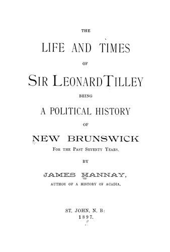 Download The life and times of Sir Leonard Tilley