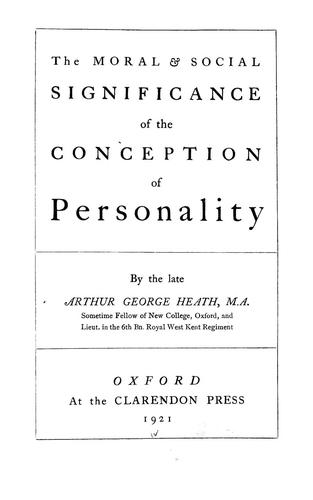 The moral & social significance of the conception of personality
