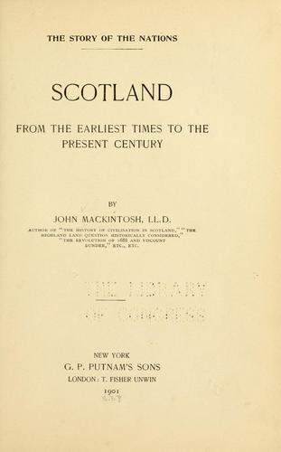 Scotland from the earliest times to the present century