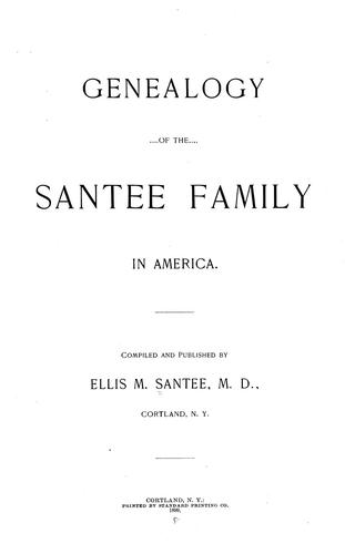 Download Genealogy of the Santee family in America.