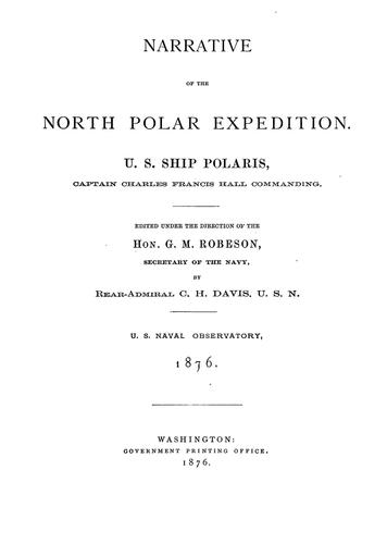 Narrative of the North Polar expedition.