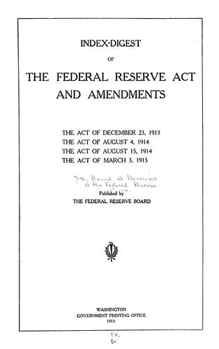 Index-digest of the Federal reserve act and amendments
