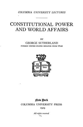Download Constitutional power and world affairs.