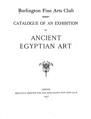 Catalogue of an exhibition of ancient Egyptian art.