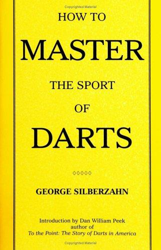 How To Master The Sport of Darts