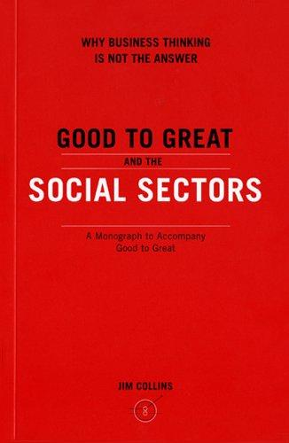 Download Good to Great and the Social Sectors