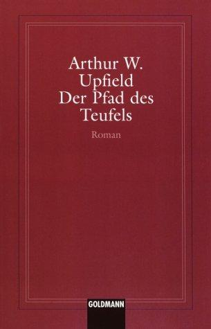Der Pfad des Teufels by Arthur William Upfield