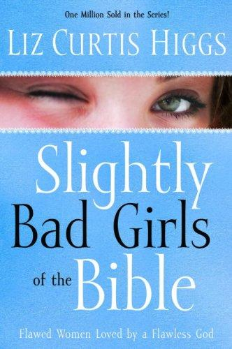 Download Slightly Bad Girls of the Bible