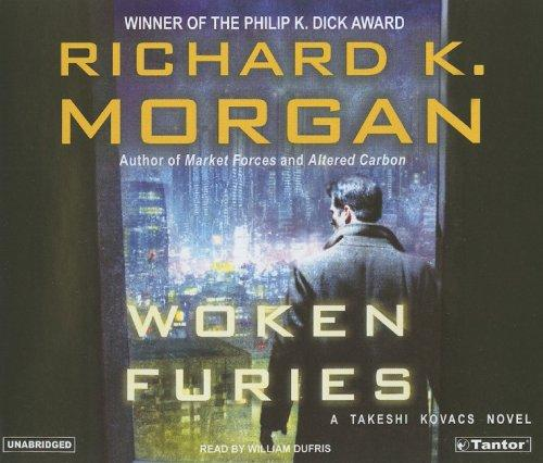 Download Woken Furies (Takeshi Kovacs Novels)