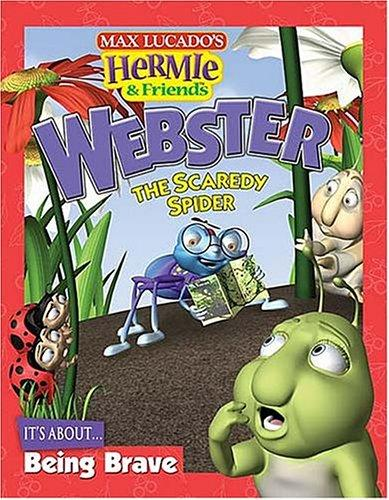 Webster, the scaredy spider